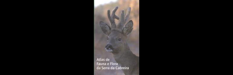 Atlas de fauna e Flora da Serra da Cabreira