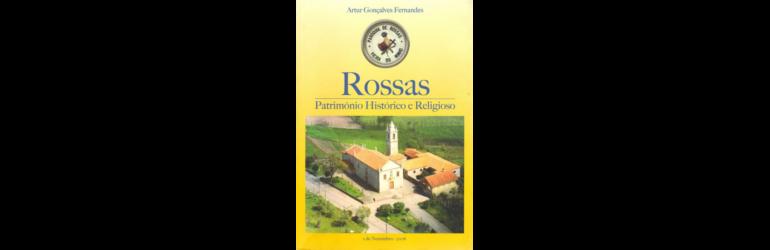 Rossas - Património Histórico e Religioso