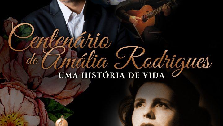 Concerto do Centenário: Amália, uma História de Vida